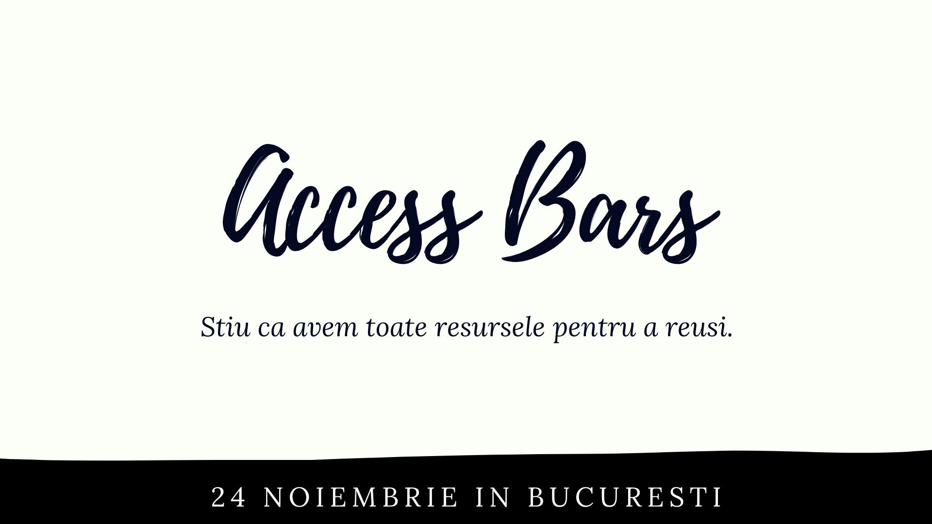Clasa Access Bars, 24 Noiembrie in Bucuresti